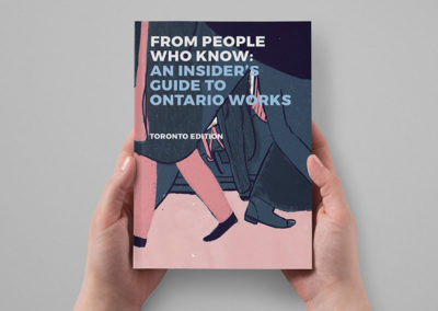 From People Who Know: An Insider's Guide to Ontario Works